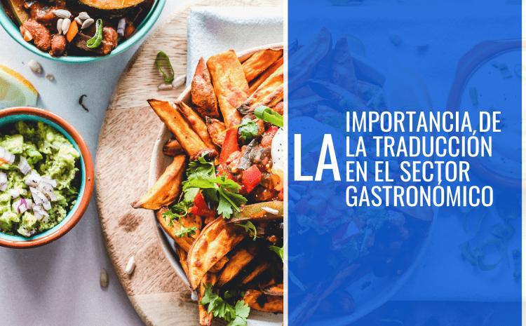 La importancia de la traducción en el sector gastronómico