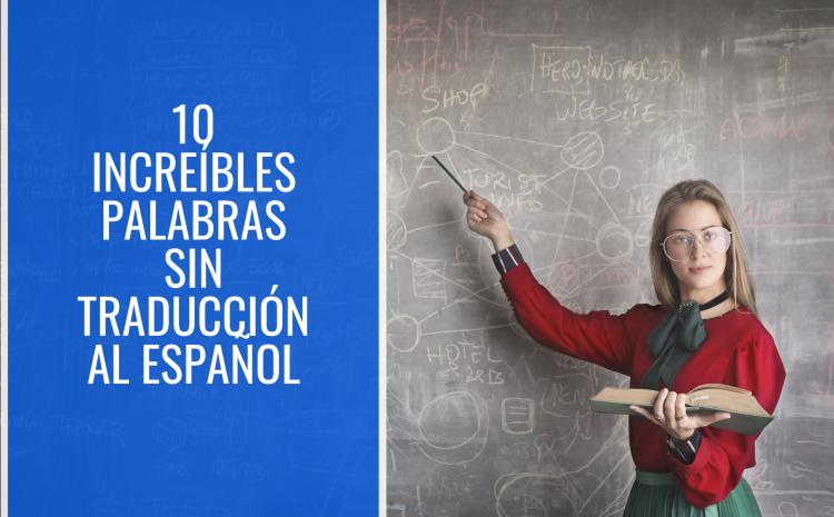 10 increíbles palabras sin traducción al español