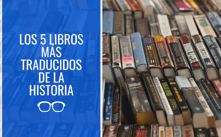 Los 5 libros de ficción más traducidos de la historia